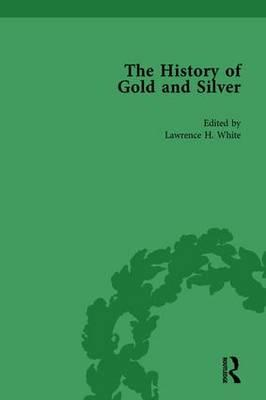 The History of Gold and Silver Vol 2