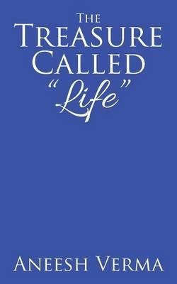 The Treasure Called Life