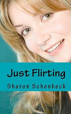 Just Flirting
