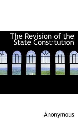 The Revision of the State Constitution
