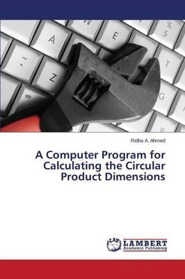 A Computer Program for Calculating the Circular Product Dimensions