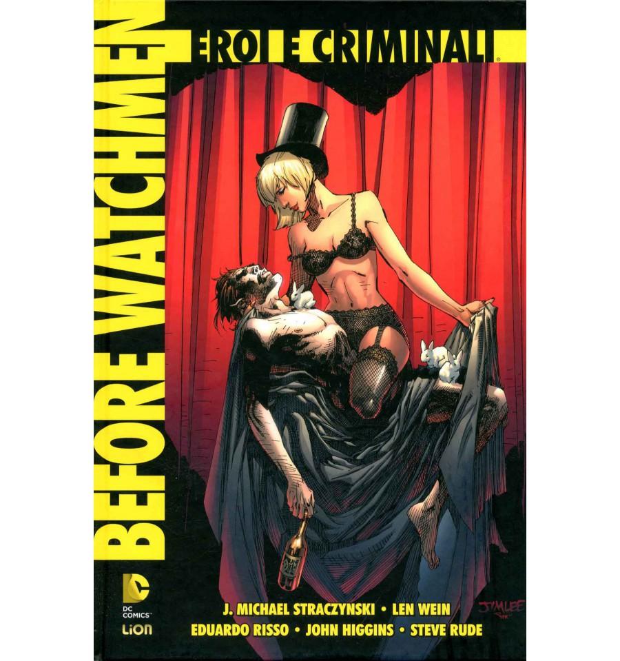 Before Watchmen: Eroi e Criminali