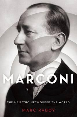 Marconi. The man who...