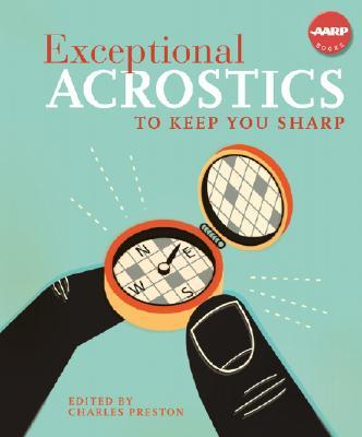 Exceptional Acrostics to Keep You Sharp