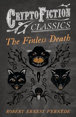 The Finless Death (Cryptofiction Classics)