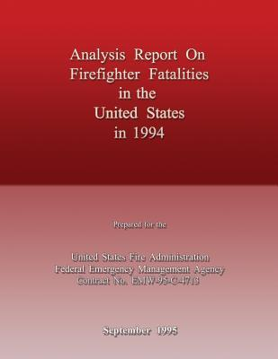 Analysis Report on Firefighter Fatalities in the United States in 1994