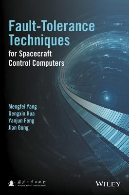 Fault-Tolerance Techniques for Spacecraft Control Computers