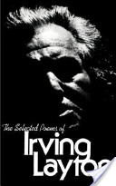 The Selected Poems of Irving Layton