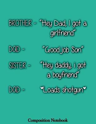 Hey Dad I Got A Girlfriend