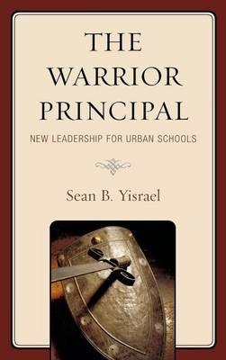 The Warrior Principal