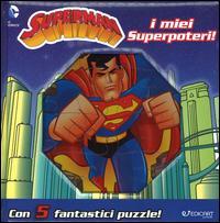 I miei superpoteri! Superman. Ediz. a colori. Con 5 puzzle