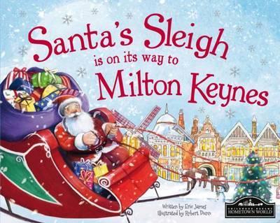 Santa's Sleigh is on its Way to Milton Keynes