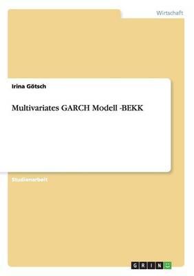 Multivariates GARCH Modell -BEKK
