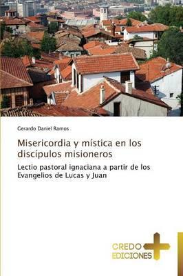 Misericordia y mística en los discípulos misioneros