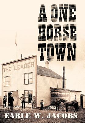 A One Horse Town