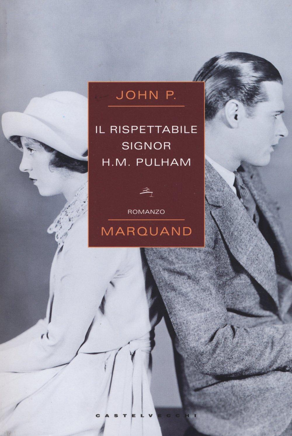 Il rispettabile signor H. M. Pulham