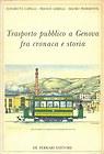 Trasporto pubblico a Genova fra cronaca e storia