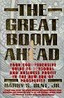 The Great Boom Ahead