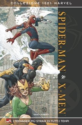 Spider-Man & X-Men: I teenager più strani di tutti i tempi