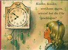 Kinder, Kinder, wer kann sagen, wieviel hat die Uhr geschlagen?