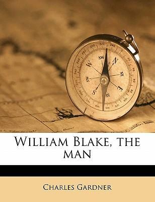 William Blake, the Man