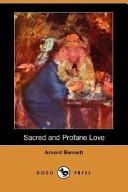 Sacred and Profane Love (Dodo Press)