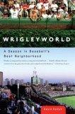 Wrigleyworld
