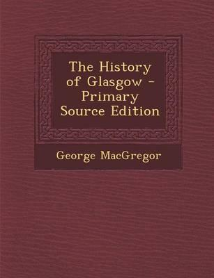 The History of Glasgow