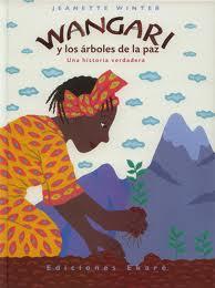 Wangari y los árbol...