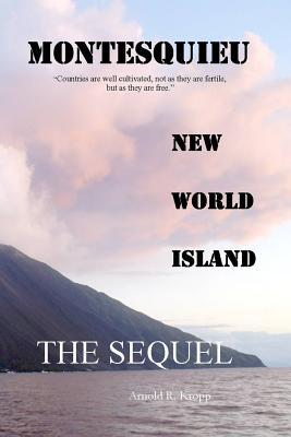 Montesquieu, New World Island Sequel
