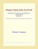 Hispanic Nations of the New World (Webster's Chinese Traditional Thesaurus Edition)