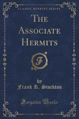 The Associate Hermit...