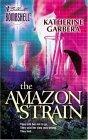 The Amazon Strain