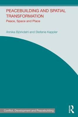 Peacebuilding and Spatial Transformation