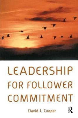 Leadership for Follower Commitment