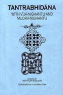 Tantrabhidhana: With Vija-Nighantu and Mudra-Nighantu