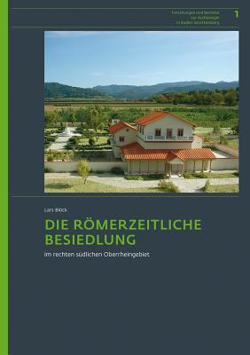 Die Romerzeitliche Besiedlung Im Rechten Sudlichen Oberrheingebiet