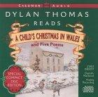 Dylan Thomas Reads a Child's Christmas in Wales and Five Poems/Cd