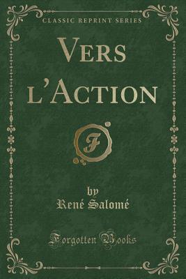 Vers l'Action (Classic Reprint)