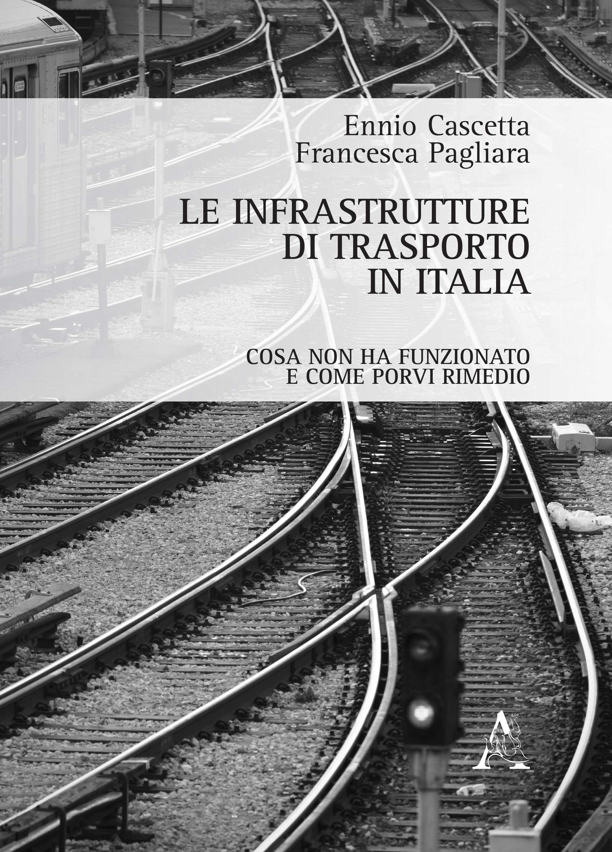 Le infrastrutture di trasporto in Italia