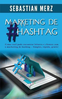 Marketing De #hashta...