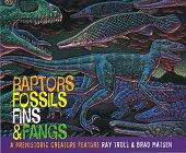 Raptors, Fossils, Fins & Fangs