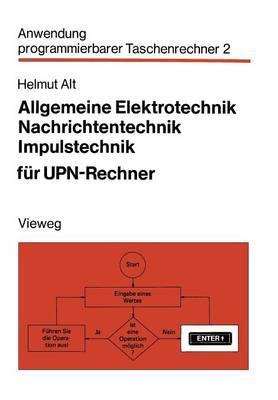 Allgemeine Elektrotechnik, Nachrichtentechnik, Impulstechnik Für Upn-rechner