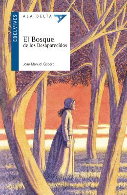 El bosque de los desaparecidos / The forest of missing