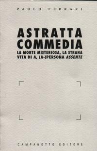 Astratta commedia