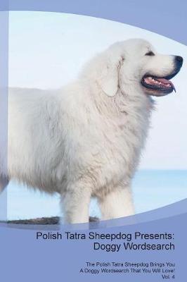 Polish Tatra Sheepdog Presents
