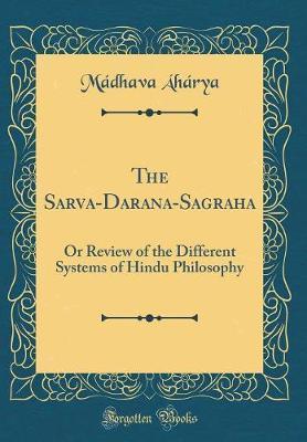 The Sarva-Darsana-Sa¿graha