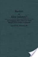 Raiders Or Elite Infantry?