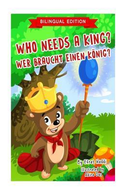 Who Needs a King?/Wer Braucht Einen König?
