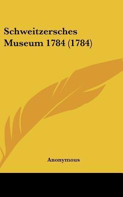 Schweitzersches Museum 1784 (1784)